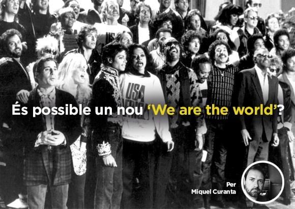 És possible un nou 'We are the world'?