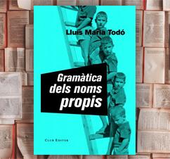 'Gramàtica dels noms propis' de Lluís Maria Todó