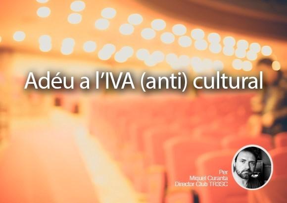 Adéu a l'IVA (anti) cultural