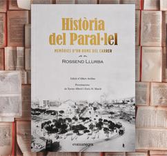 'Història del Paral·lel' de Rossend Llurba
