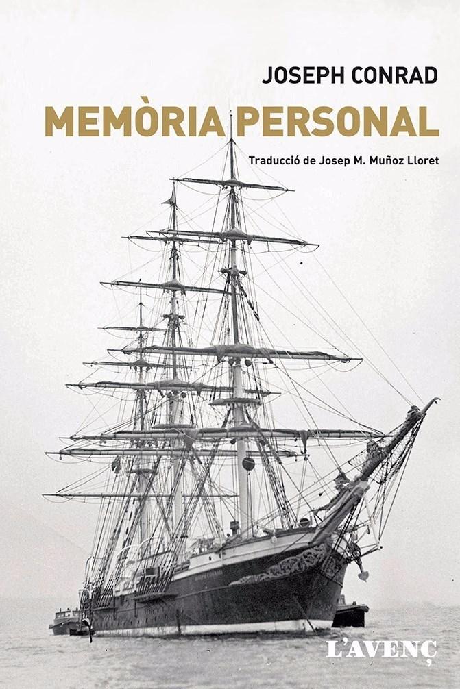 Raul Garrigasait, escriptor: 'Memòria personal' de Joseph Conrad. L'Avenç