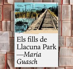 'Els fills de Llacuna Park' de Maria Guasch