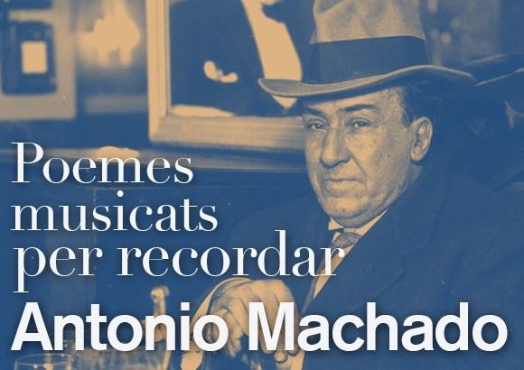 Poemes musicats per recordar Antonio Machado
