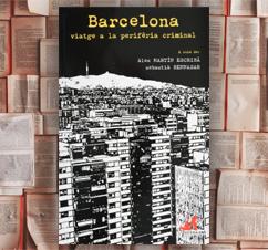 'Barcelona, viatge a la perifèria criminal' Diversos autors