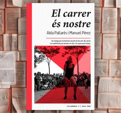 'Els carrer és nostre' d'Aída Pallarés i Manuel Pérez