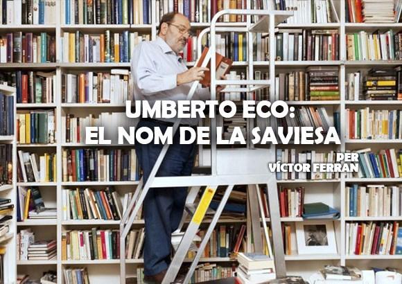 Umberto Eco: el nom de la saviesa