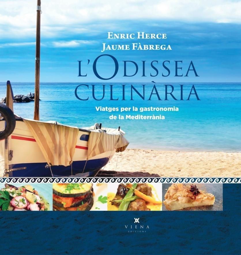 'L'Odissea Culinària' · Enric Herce i Jaume Fàbrega