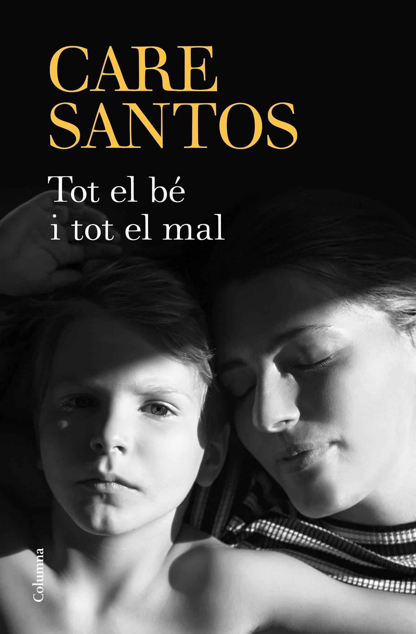 'Tot el bé i tot el mal' · Care Santos