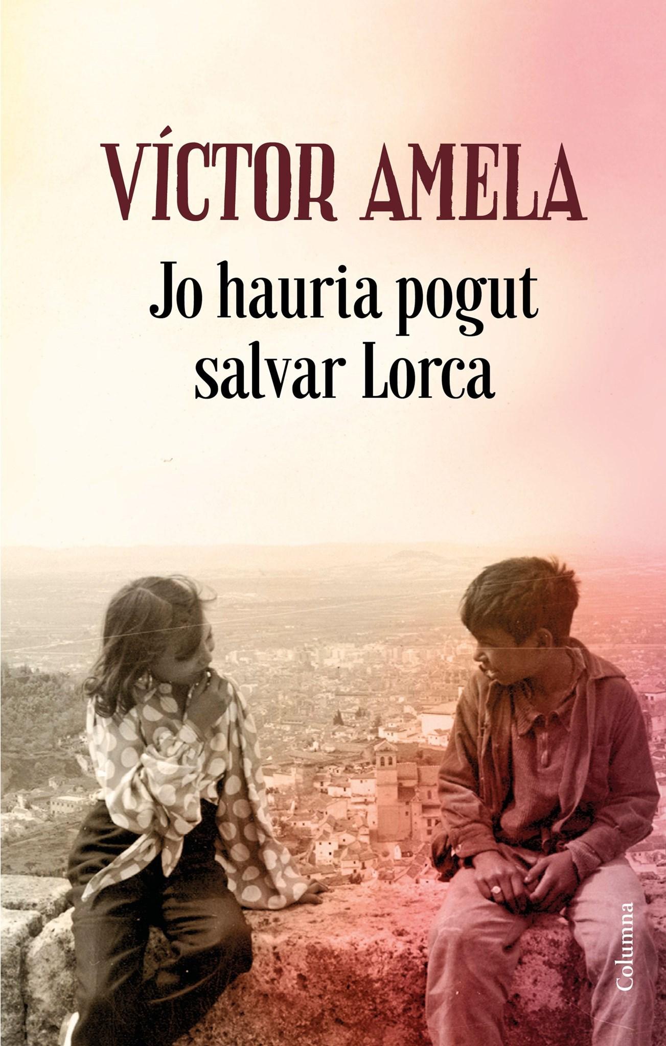 'Jo hauria pogut salvar Lorca' · Víctor Amela