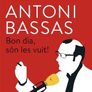 'Bon dia, són les vuit!', d'Antoni Bassas
