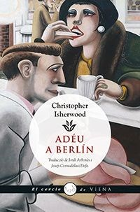 'Goodbye to Berlin' · Cristopher Isherwood