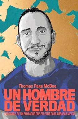 Un hombre de verdad · Thomas Page McBee (Temas de Hoy)