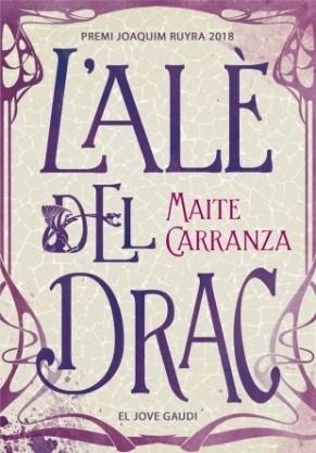 L'alè del drac – Maite Carranza (La Galera)