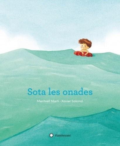Sota les onades – Meritxell Martí i Xavier Salomó (Flamboyant)
