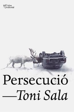 Persecució – Toni Sala (L'Altra)