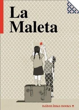 La Maleta – Núria Parera i María Hergueta (Babulinka Books)