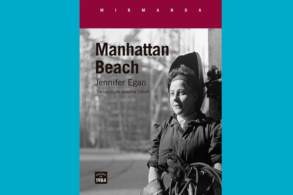 Manhattan Beach de Jennifer Egan (Edicions de 1984)