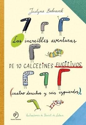 Las increíbles aventuras de 10 calcetines fugitivos – Justyna Badnarek (Duomo Ediciones)