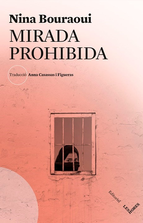 'Mirada prohibida' (Les Hores), de Nina Bouraoui