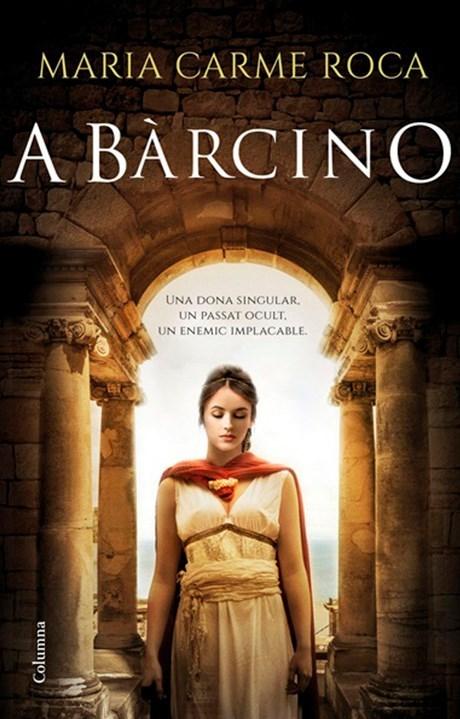 'A Bàrcino' (Columna), de Maria Carme Roca