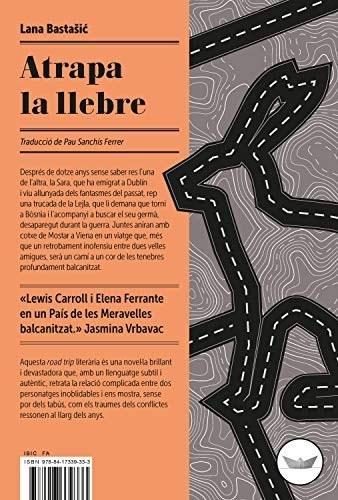 'Atrapa la llebre', de Lana Bastašic (Edicions del Periscopi)
