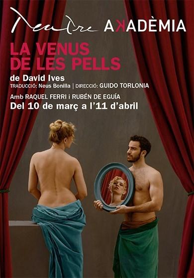 'La Venus de les pells' · Teatre Akadèmia