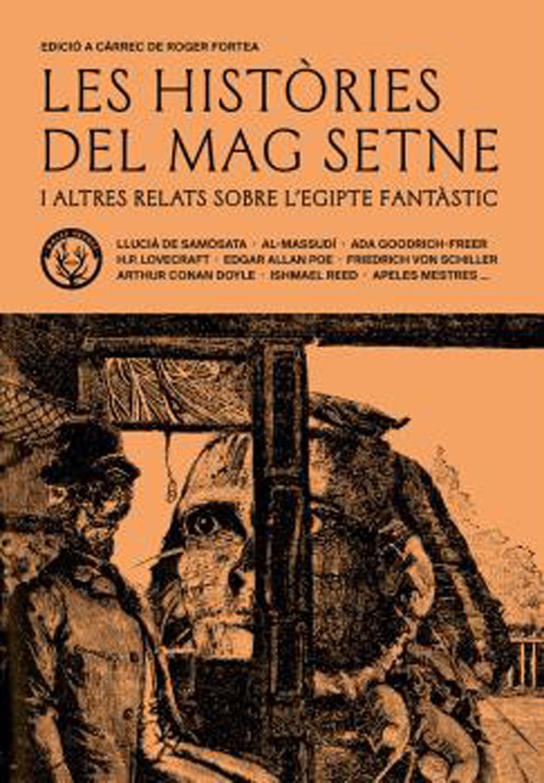 'Les històries del mag Setne i altres relats de l'Egipte fantàstic' · Roger Fortea