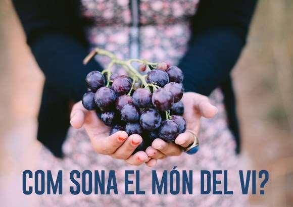 Com sona el món del vi?