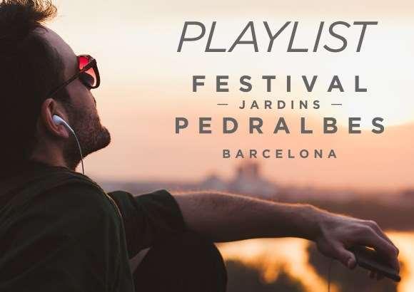 La playlist del Festival Jardins Pedralbes 2017