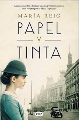 Papel y tinta · María Reig (Suma Ediciones)