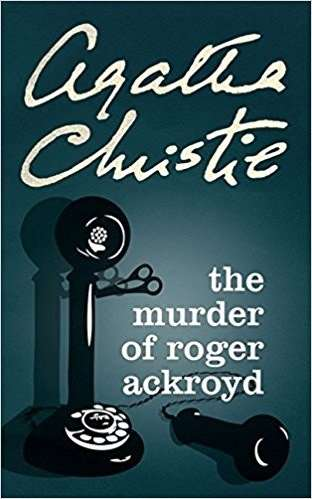 'The murder of Roger Ackroyd' · Agatha Christie