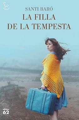 La filla de la tempesta · Santi Baró (Edicions 62)