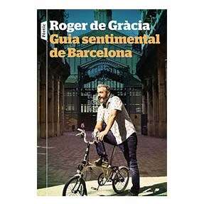 Guia sentimental de Barcelona · Roger de Gràcia