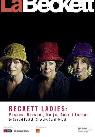 Beckett's ladies: Passos, Bressol, No jo, Anar i tornar