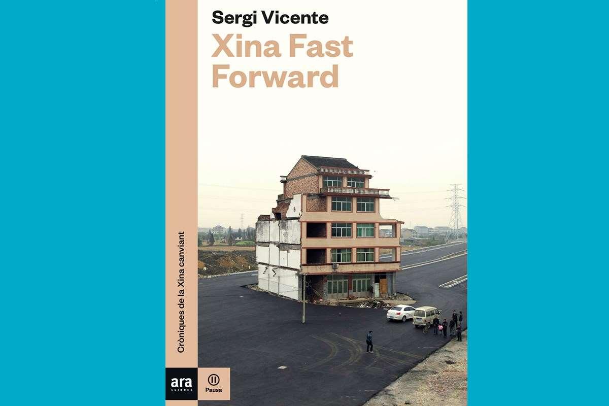 Xina Fast Forward de Sergi Vicente (Ara Llibres)