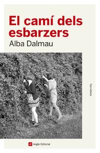 El camí dels esbarzers – Alba Dalmau (Angle)
