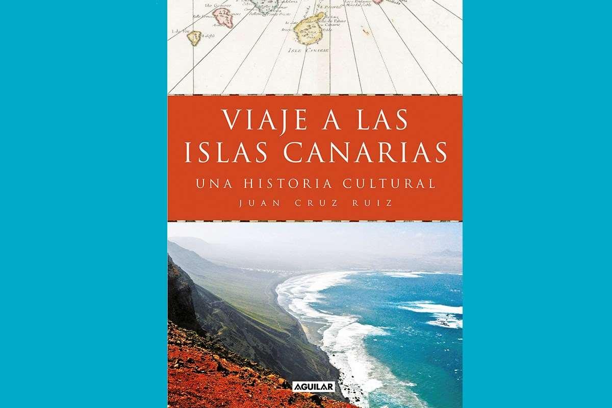 Viaje a las islas Canarias de Juan Cruz Ruíz (Aguilar)