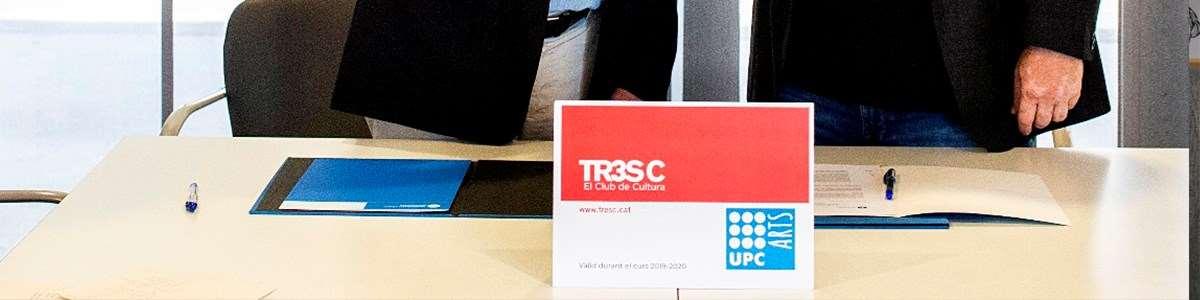 Acord entre l'UPC i el TR3SC: neix 'UPC Arts'