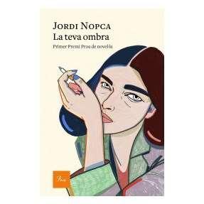 La teva ombra · Jordi Nopca