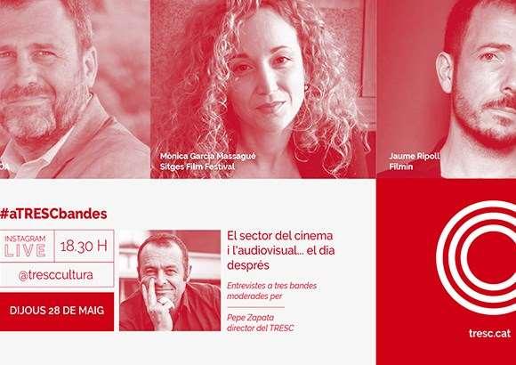 #aTRESCbandes 'El cinema i l'audiovisual, el dia després'