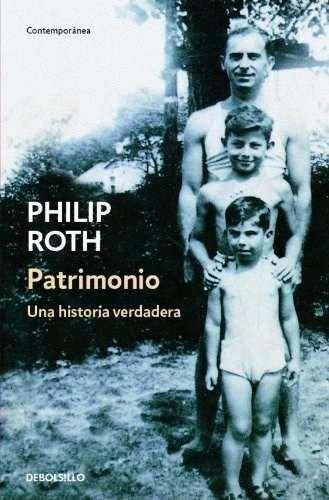 'Patrimoni: una història veritable' · Philip Roth