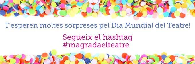 Et convidem al teatre pel Dia Mundial del Teatre!
