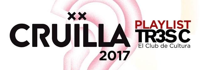 La playlist del Festival Cruïlla 2017