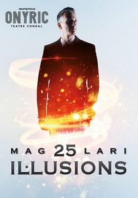 25 IL.LUSIONS. MAG LARI