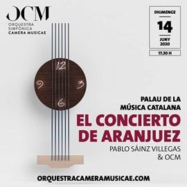El Concierto de Aranjuez + Beethoven 8 · Pablo Sáinz Villegas & OCM