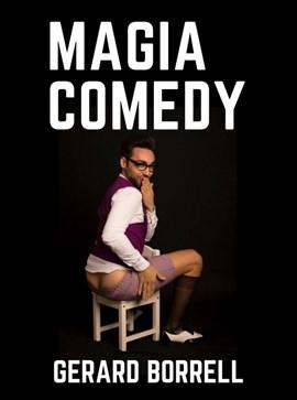 MAGIA COMEDY amb Gerard Borrell