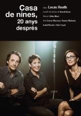 CASA DE NINES, 20 ANYS DESPRÉS