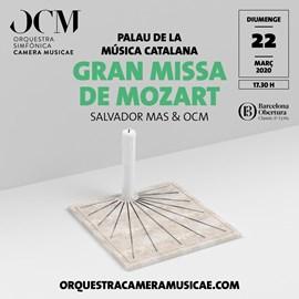La Gran Missa de Mozart + la 1a Suite de Bach · Salvador Mas & OCM