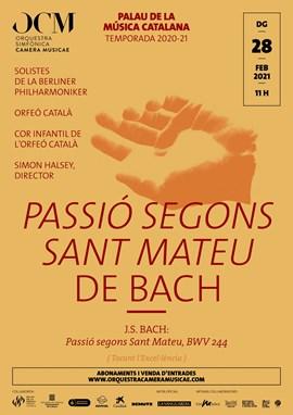 Passió segons sant Mateu de Bach · Berliner Philharmoniker & Orfeó Català & OCM