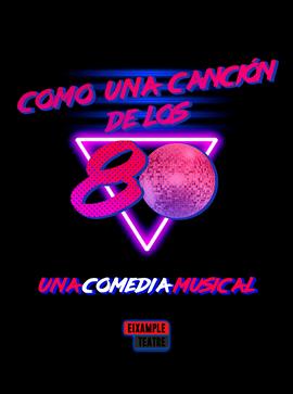 COMO UNA CANCIÓN DE LOS 80